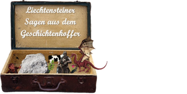 Liechtensteiner Sagen aus dem Geschichtenkoffer